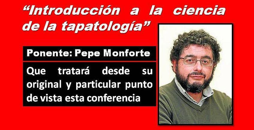 19 de octubre. Cádiz. Conferencia de Pepe Monforte sobre la ciencia tapatológica