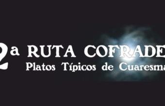 Del 1 de marzo al 8 de abril. Ruta de la tapa cofrade en Olvera