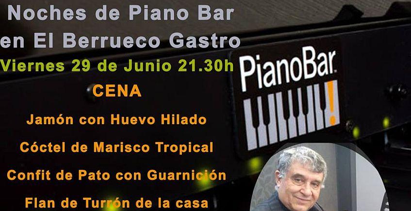 29 de junio. Medina Sidonia. Noche de Piano Bar en El Berrueco Gastro