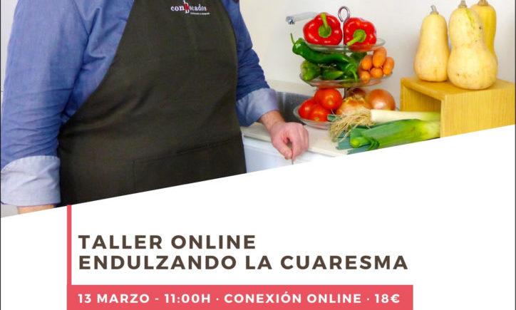 Taller online Endulzando La Cuaresma