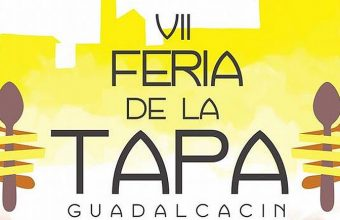 Del 7 al 10 de junio. Guadalcacín. VII Feria de la Tapa