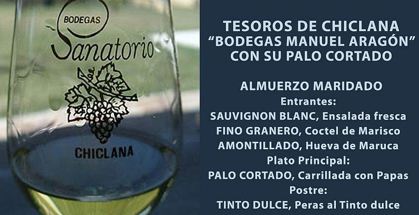 19 de mayo. Medina Sidonia. Tesoros de Chiclana: comida maridada con vinos de Bodegas Manuel Aragón