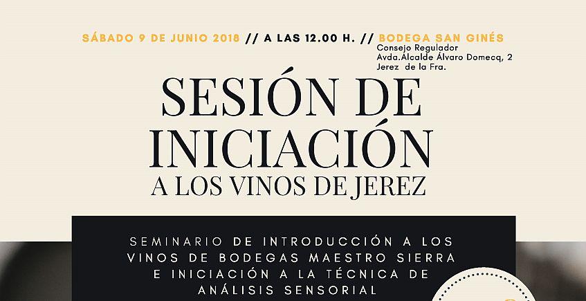 9 de junio. Jerez. Sesión de iniciación a los vinos de Maestro Sierra