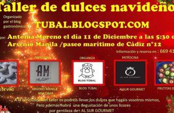 11 de diciembre. Cádiz. Taller de dulces navideños de Tubal en Arsenio Manila