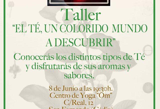 Taller sobre el té en San Fernando el 8 de junio
