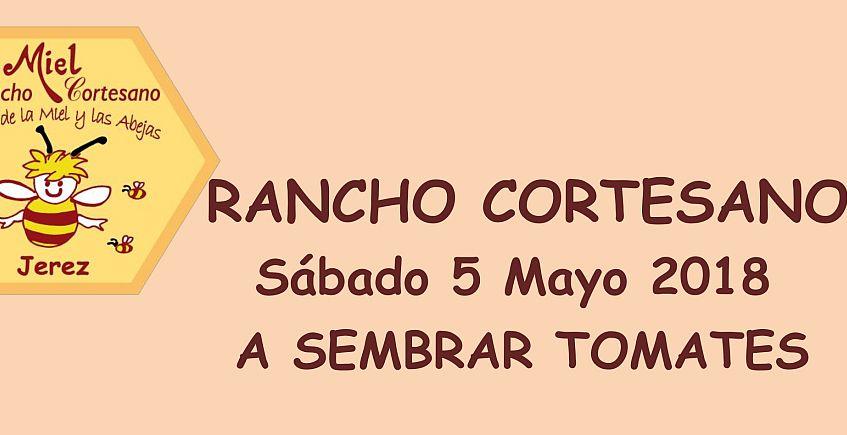 5 y 6 de mayo. Jerez. Siembra de tomates y apicultura en Rancho Cortesano