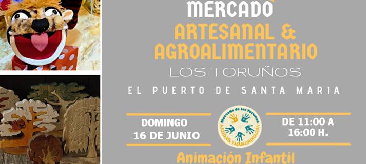 Mercado Artesanal Agroalimentario en Los Toruños el 16 de junio