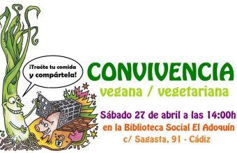 27 de abril. Cádiz. Convivencia vegana en El Adoquín