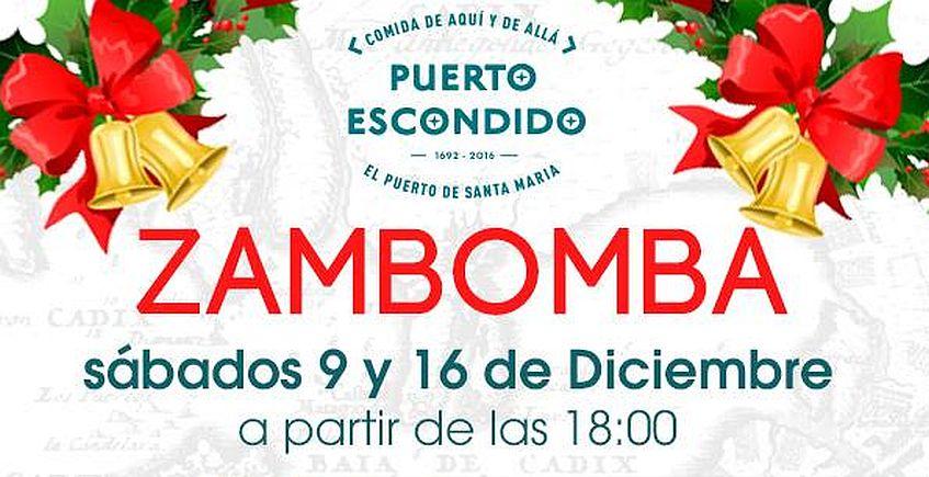 9 y 16 de diciembre. El Puerto. Zambomba en Puerto Escondido