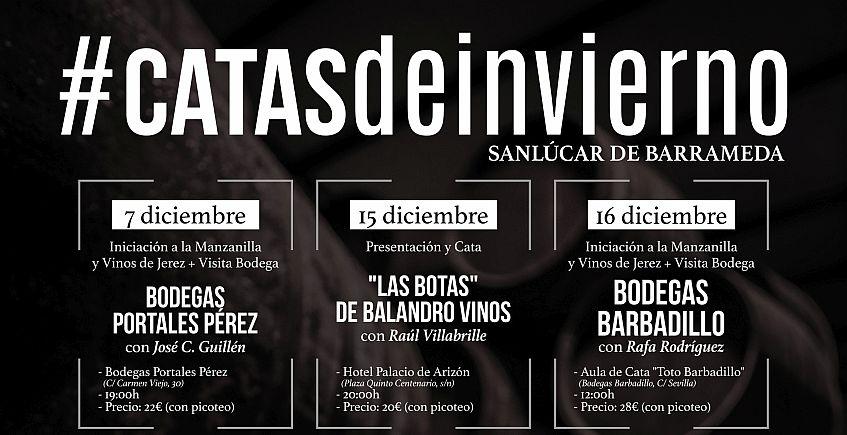 6 de diciembre a 27 de enero. Sanlúcar. Catas de invierno