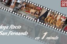 Bodega Rocío, en un minuto