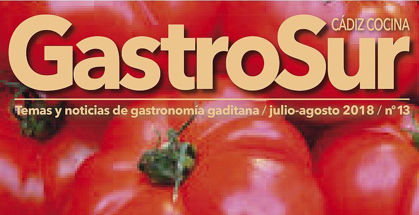 El tomate y el gazpacho, en el número veraniego de Gastrosur