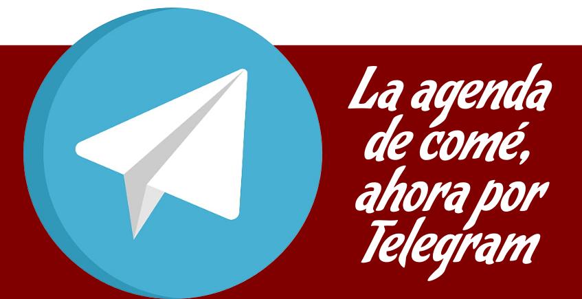 La Agenda de Cosasdecomé, ahora en Telegram