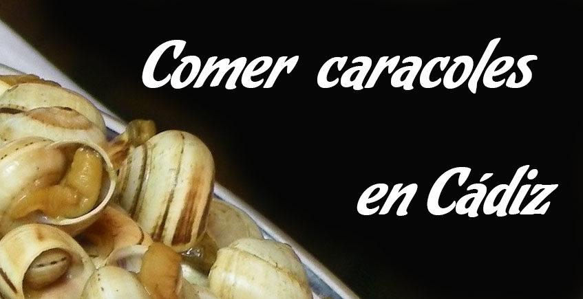 Comer caracoles en Cádiz