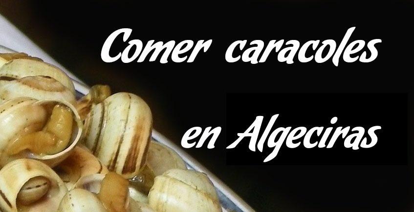 Comer caracoles en Algeciras