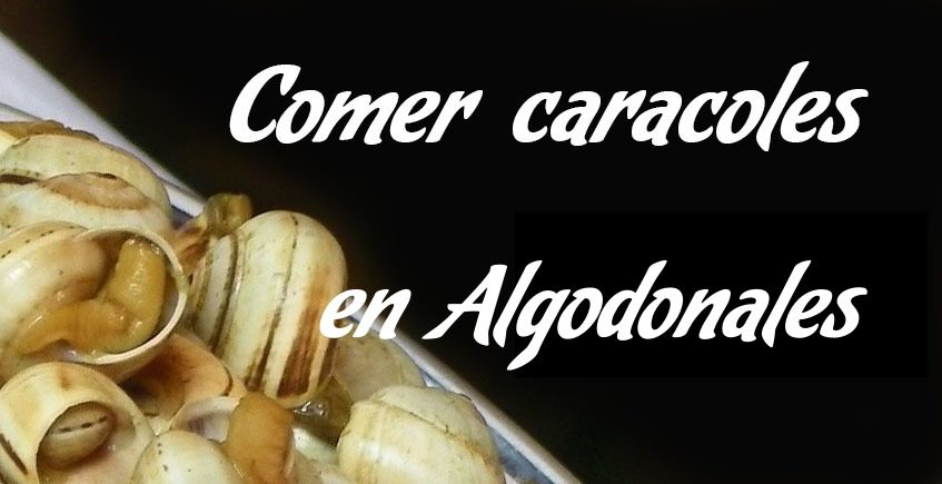 Comer caracoles en Algodonales