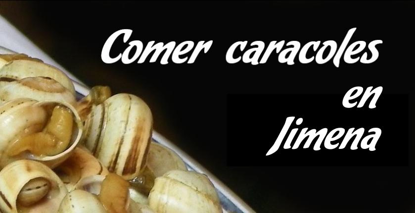 Comer caracoles en Jimena