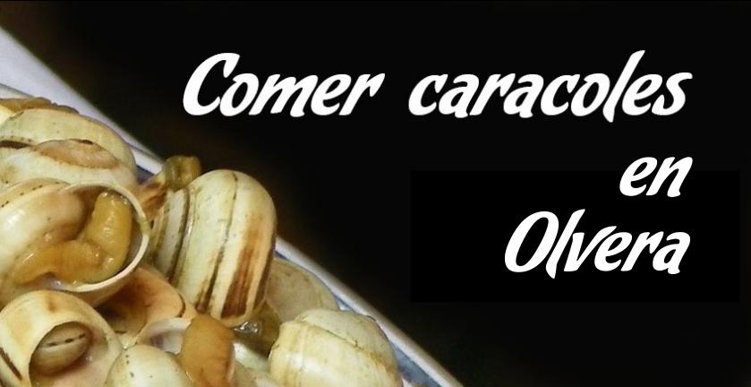 Comer caracoles en Olvera