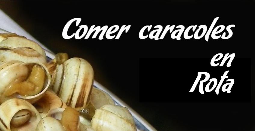 Comer caracoles en Rota