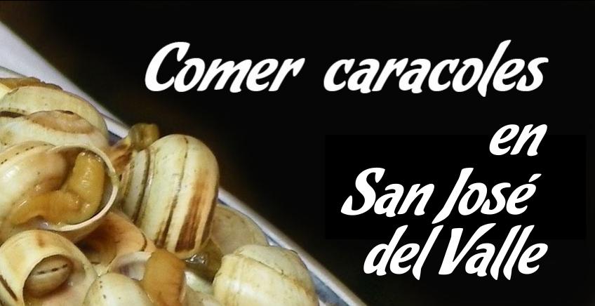Comer caracoles en  San José del Valle