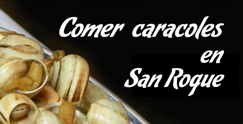 Comer caracoles en San Roque
