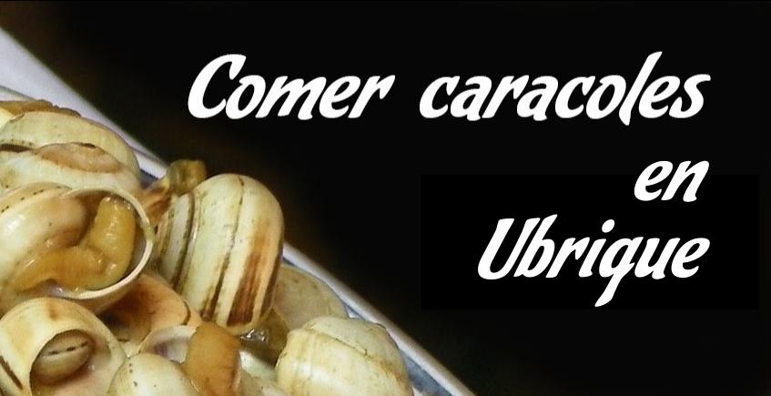 Comer caracoles en Ubrique